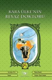 Kara Ülke'nin Beyaz Doktoru ebook by Pierre Fourre