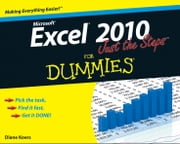 Excel 2010 Just the Steps For Dummies ebook by Diane Koers