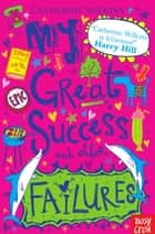 My Great Success and Other Failures ebook by Catherine Wilkins