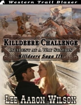 Killdeere Challenge ebook by Lee Aaron Wilson