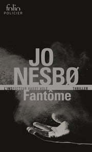 Fantôme (L'inspecteur Harry Hole) ebook by Jo Nesbo, Paul Dott