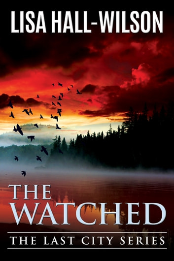The Watched ebook by Lisa Hall-Wilson