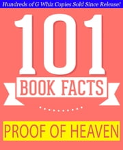 Proof of Heaven - 101 Amazing Facts You Didn't Know - GWhizBooks.com ebook by G Whiz