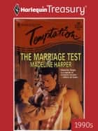 The Marriage Test ebook by Madeline Harper