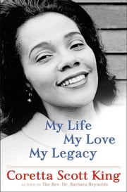 My Life, My Love, My Legacy ebook by Kobo.Web.Store.Products.Fields.ContributorFieldViewModel