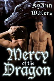Mercy Of The Dragon ebook by KyAnn Waters