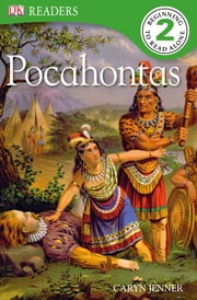 DK Readers: The Story of Pocahontas ebook by Caryn Jenner