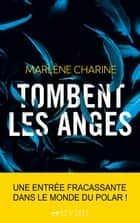 Tombent les anges - Prix Sang pour Sang Polar 2020 ebook by