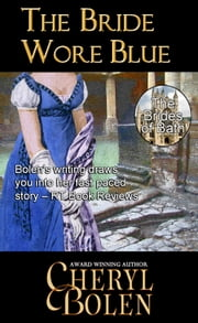 The Bride Wore Blue (Historical Romance Series) ebook by Cheryl Bolen