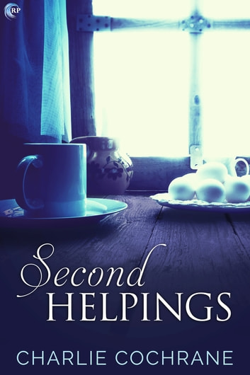 Second Helpings ebook by Charlie Cochrane
