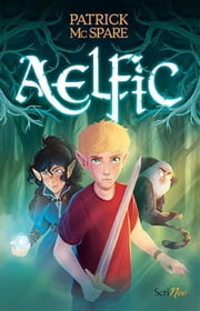 Aelfic ebook by Patrick Mc Spare