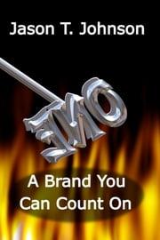 A Brand You Can Count On ebook by Jason T. Johnson