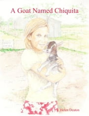 A Goat Named Chiquita ebook by Helen Deaton