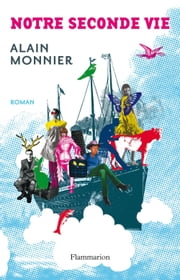 Notre Seconde vie ebook by Alain Monnier