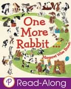 One More Rabbit... ebook by Margaret Wise Brown, Emma Levey