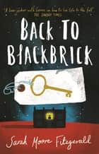 Back to Blackbrick ebook by Sarah Moore Fitzgerald