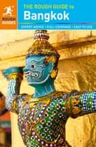 The Rough Guide to Bangkok ebook by Rough Guides