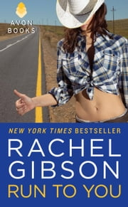 Run To You ebook by Rachel Gibson