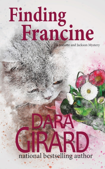 Finding Francine ebook by Dara Girard