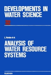 Analysis of Water Resource Systems ebook by Votruba, L.
