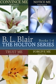 The Holton Series Box Set ebook by B. L. Blair