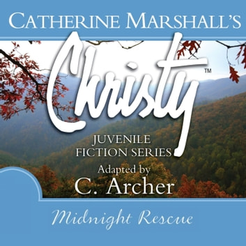 Midnight Rescue audiobook by Catherine Marshall,C. Archer