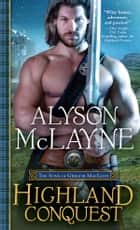 Highland Conquest ebook by Alyson McLayne