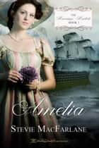 Amelia ebook by Stevie MacFarlane