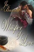 Whisper of Love ebook by Jo Barrett