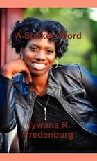 A Spoken Word ebook by Tywana Fredenburg
