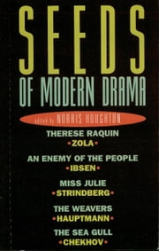 Seeds of Modern Drama ebook by Norris Houghton