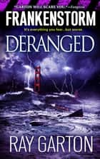 Frankenstorm:Deranged ebook by Ray Garton