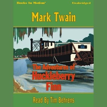 The Adventures of Huckleberry Finn audiobook by Mark Twain