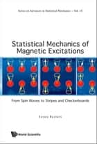 Statistical Mechanics of Magnetic Excitations ebook by Enrico Rastelli