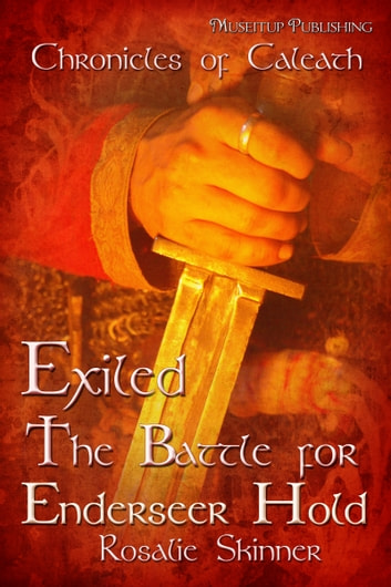 Exiled: The Battle for Enderseer Hold ebook by Rosalie Skinner
