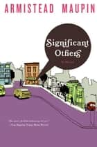 Significant Others ebook by Armistead Maupin