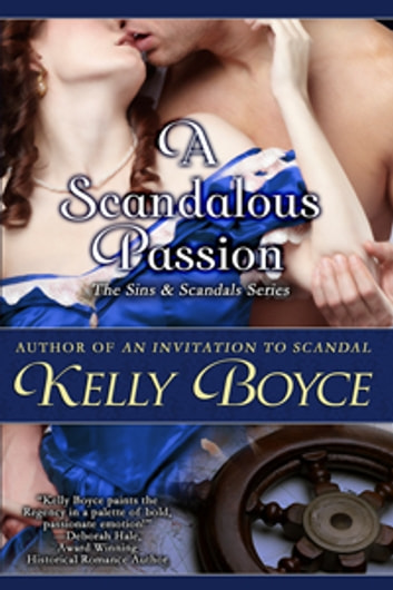 A Scandalous Passion ebook by Kelly Boyce