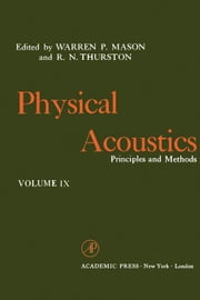 Physical Acoustics V9: Principles and Methods ebook by Kobo.Web.Store.Products.Fields.ContributorFieldViewModel