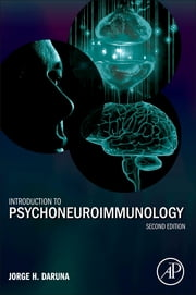 Introduction to Psychoneuroimmunology ebook by Jorge H. Daruna