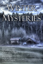 The Winter Mysteries Bundle - A Ten Ebook Box Set ebook by Michael Jasper, Will Overby, Chris Ward,...