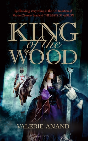 King of the Wood ebook by Valerie Anand