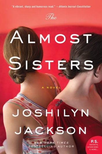 The Almost Sisters - A Novel ebook by Joshilyn Jackson