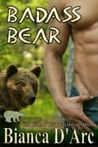 Badass Bear ebook by