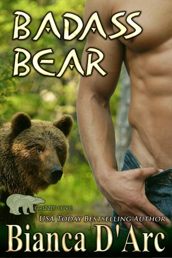 Badass Bear ebook by Bianca D'Arc