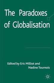 The Paradoxes of Globalisation ebook by Dr Eric Milliot,Professor Nadine Tournois