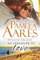 No Stranger to Love ebook by Pamela Aares