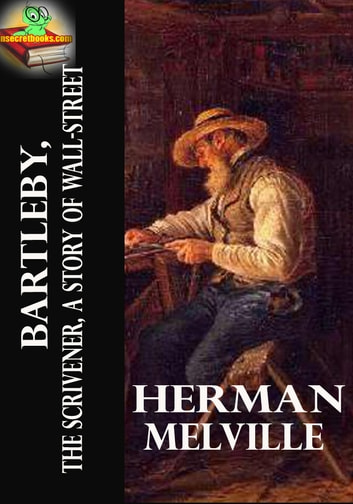 Bartleby The Scrivener A Story Of Wall Street Short border=