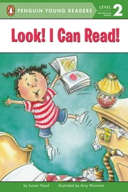 Look! I Can Read! ebook by Susan Hood, Amy Wummer, Erin Reilly