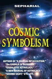 Cosmic symbolism ebook by Sepharial