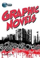 Graphic Novels ebook by Sue Graves